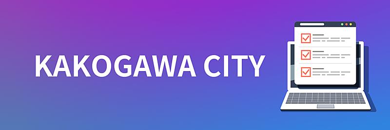 KAKOGAWA CITY